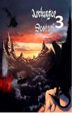 Archanger Destanı: Üçüncü Kısım by YagizDUZLUOGLU