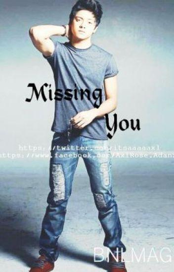 Missing You  KathNiel (ShortStory)