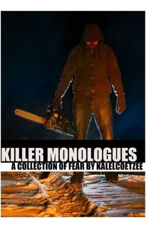 KILLER MONOLOGUES by kalelcoetzee