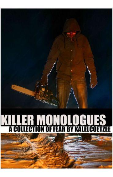 KILLER MONOLOGUES by kalelcoetzee
