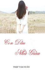 Con dâu nhà giàu - Thập Tam Xuân by HaiMaHongHong