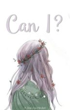 Can I ? by hindisti