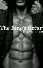 The King's Return  by BriLynnbooks