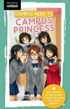 Campus Nerd to Campus Princess by Ashlengg08