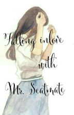 Falling inlove with Mr. Seatmate by AuthorHannie