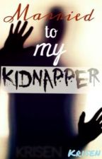 Married to my Kidnapper by krisen
