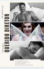 Querido Diretor - Trilogia Poder Jovem GG.  by DanielaBessa