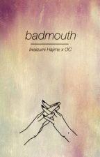 Badmouth {{ Iwaizumi Hajime }} by South-Lip