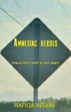 Amnesiac heroes by fiqainsani
