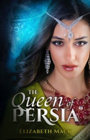 The Queen of Persia