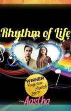 Rhythm of Life by SriAastha