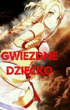 Gwiezdne Dziecko // Fairy Tail, SAO ff by Banshee2016