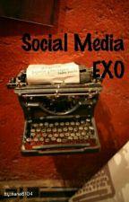 Social Media + EXO by nana6104
