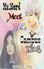 Ms. Nerd Meet The Campus King  by Black_Step
