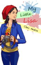 My Little Lisa (Complete) pindah lapak by chris_aridita