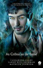 As crônicas de Bane by SofiahHerondale