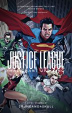 Justice League: The Malignant Uprising by 2Runeand4Skull