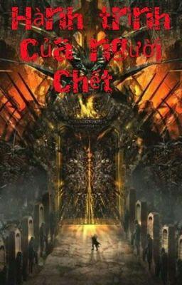 Đọc truyện Hành trình của người chết
