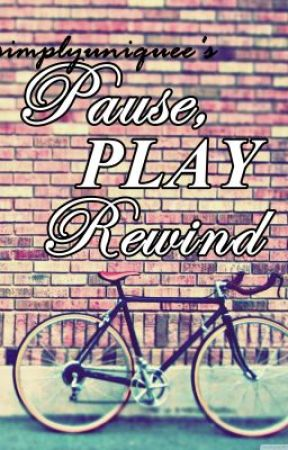 Pause, Play, Rewind by SimplyUniquee