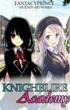 Knighelire Academy by Fantacyprince