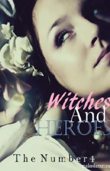 Witches And Heroes