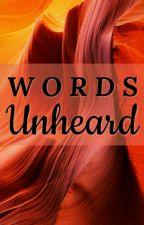 Words Unheard by Janalecksa