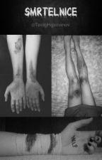 Smrtelnice. by TessyHajmanov