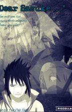 """""""Dear Sasuke...."""" by FairyTail-Girl15"""