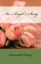 An Angel's Song by foreverhopeful