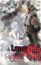 [SakSyao-Longfic] Dã Lang Báo Thù by loanhng16