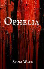 Ophelia by sandiwardbooks