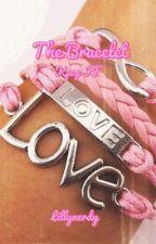 The Bracelet by Lillynerdy