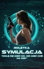 Symulacja [ Z A W I E S Z O N E ] by Roletka