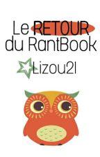 Le RETOUR du RantBook  by Lizou21