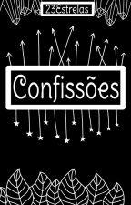 Confissões by 23Estrelas