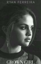 Grown Girl ;; Jelena. • 1 • by RyFerreira