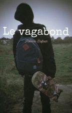 Le Vagabond[ABANDONNÉE] by Shirali56