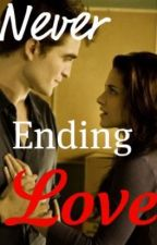 never ending love (bella and edward story) by dollface_twi-mom03