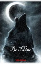 Be mine by else_v