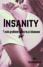 Insanity by Kaoskiess