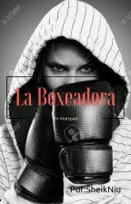 La Boxeadora [Temp#1] by Lemele1
