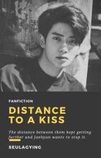 distance to a kiss ; jaehyun [✔] by seulgaying