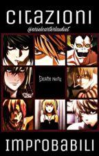 Citazioni improbabili di Death Note by arielcarterlawliet