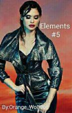 Elements #5 by Orange_Wolf96