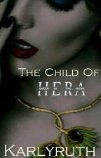 The Child of Hera by karlyruth