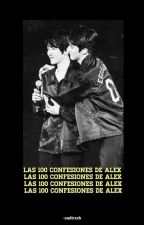 Las 100 confesiones de Alex;; 100 confesiones challenge by -sadtrxsh
