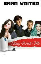 Stay With Me - Sherlock BBC by EmmaHappyRaimbow
