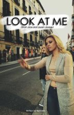 Look At Me - Laurinah g!p by Pfvrkiki