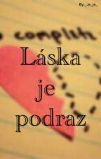 Láska je podraz by _Je_je_