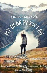 My Dear Pakistan  by Sidra_Akhlaq